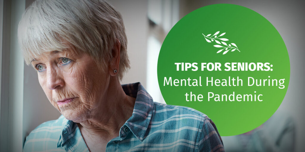 Tips for Seniors: Mental Health During the Pandemic - Vancouver, Maple Ridge, Pitt Meadows